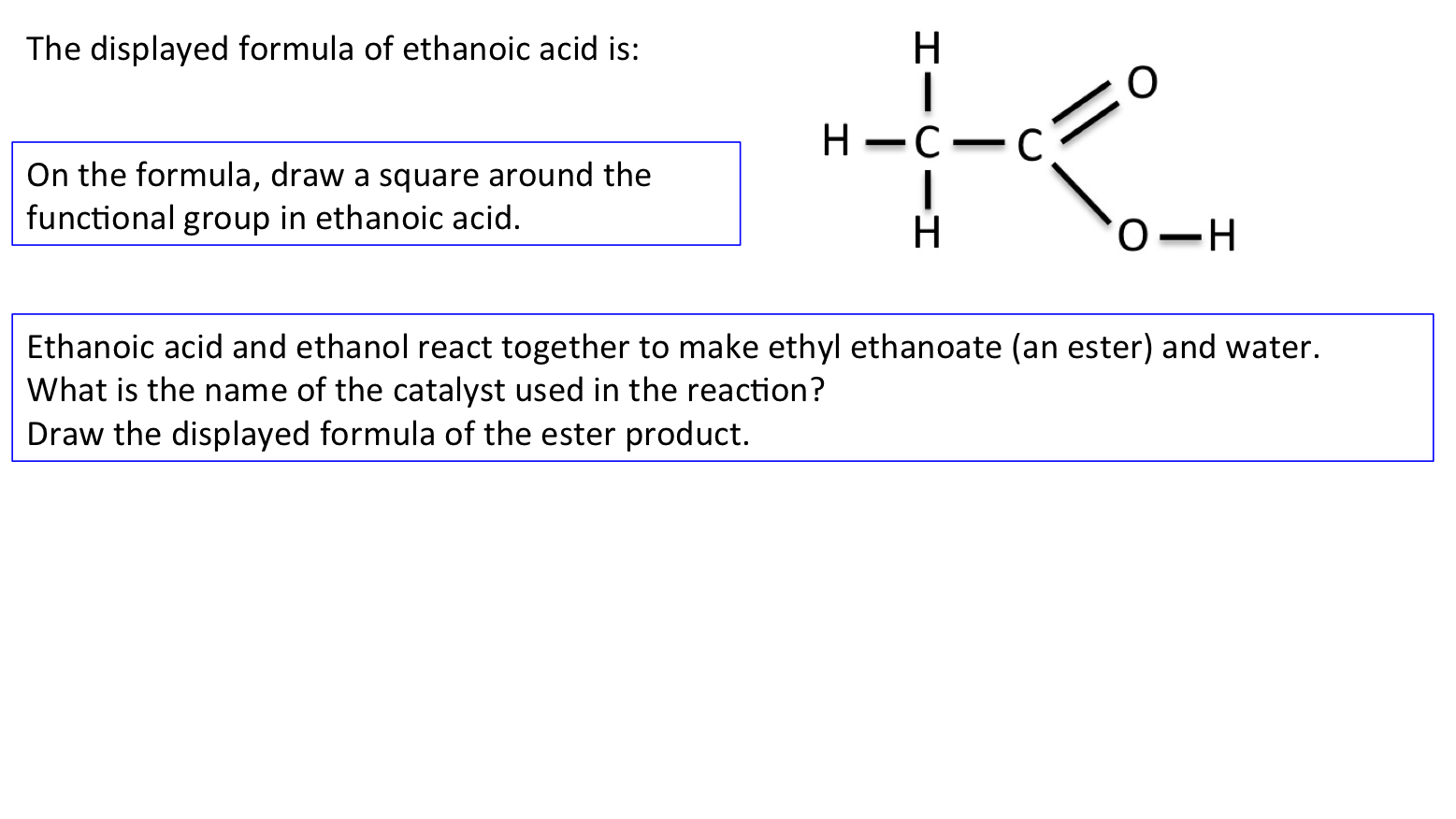 ethanoic acid essay Save your essays here so you can locate them quickly topics in paper ester carboxylic acid ester group by causing a reaction between ethanoic acid.