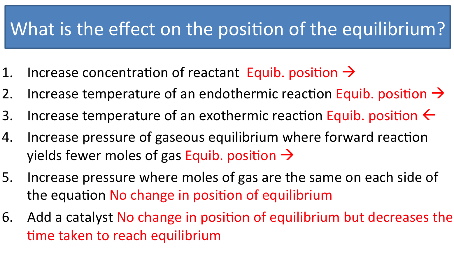 equilibrium le chateliers principle Le châtelier's principle states that if a dynamic equilibrium is disturbed by  changing the conditions, the position of equilibrium shifts to.